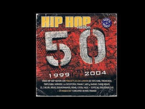 Hip Hop Nation #50 Número 50 Especial (Freestyles + Entrevistas)