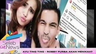 Video Ayu Ting Ting Akan Menikah Dengan Robby Purba? -  Seleb On News (23/1) MP3, 3GP, MP4, WEBM, AVI, FLV November 2018