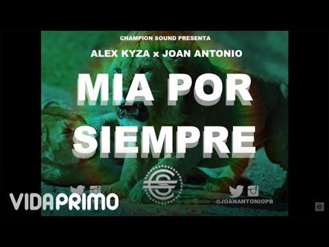 Alex Kyza - Vengan Por Mi