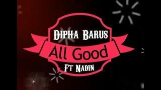 Dipha Barus Ft Nadin -  All Good KARAOKE TANPA VOKAL