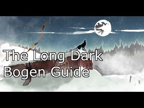 [The Long Dark] Pfeil und Bogen Bau-Guide  & Test [deutsch]