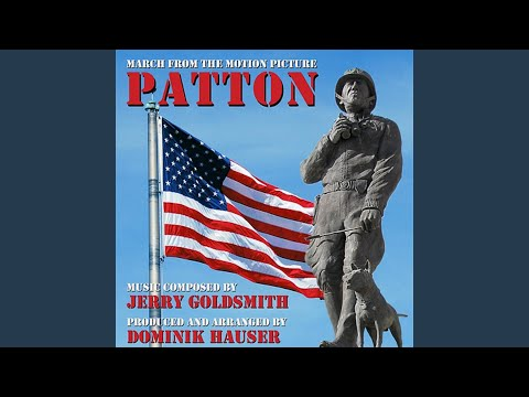 Patton March (Theme from the 1970 Motion Picture Score)