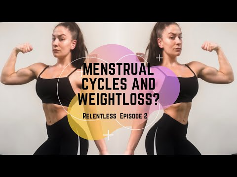 Menstrual Cycle and Fat Loss | Relentless EP.2