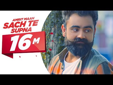 Sach Te Supna (Full Video) | Amrit Maan | Latest Punjabi Songs 2016 | Speed Records