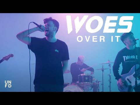 Woes - Over It [Official Music Video]