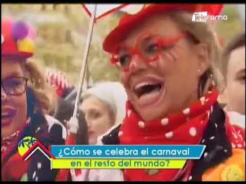¿Cómo se celebra el carnaval en resto del mundo?