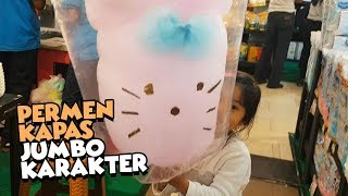 Video Permen Kapas Karakter Lucu - Arumanis Jumbo - big cotton candy MP3, 3GP, MP4, WEBM, AVI, FLV Juli 2018