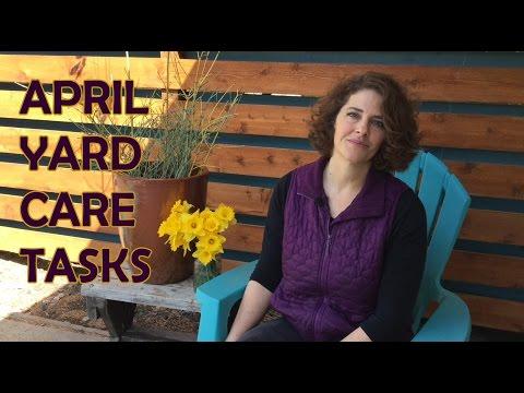 April Yard Care Tasks