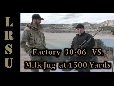 30-06 vs Milk Jug at 1500 Yards - Rob Bernal of Tx