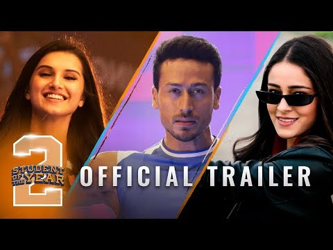 Student Of The Year 2 - Trailer | Tiger Shroff | Tara | Ananya | Punit Malhotra