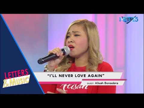 ALISAH BONAOBRA - I& 39;LL NEVER LOVE AGAIN (NET25 LETTERS AND MUSIC)