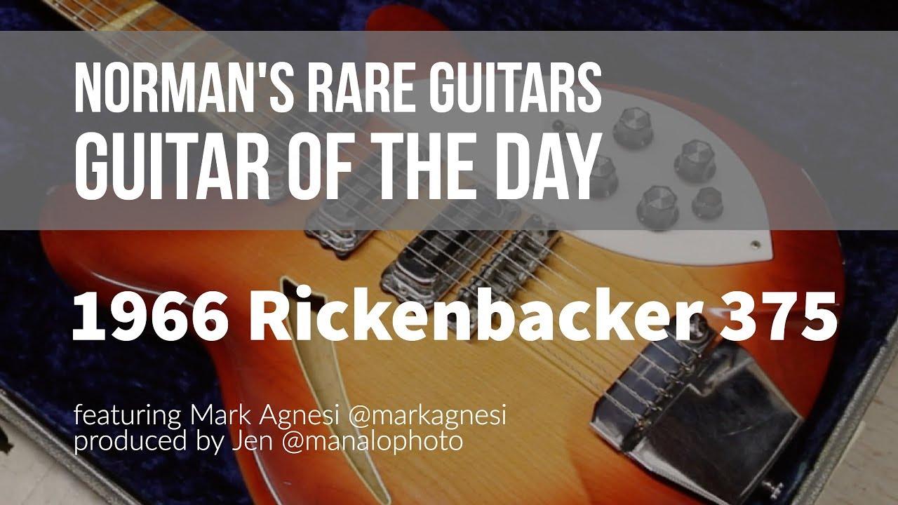 Norman's Rare Guitars – Guitar of the Day: 1966 Rickenbacker 375 Fireglo