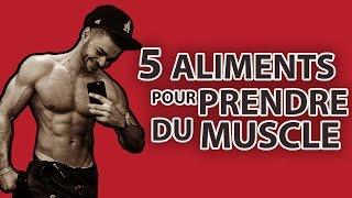 Video 5 Aliments pour prendre du Muscle MP3, 3GP, MP4, WEBM, AVI, FLV Agustus 2017