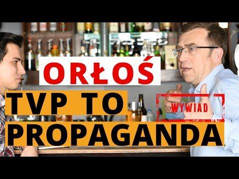 Maciej Orłoś o propagandzie w TVP