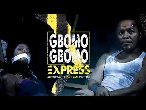 Gbomo Gbomo Express [Official Trailer] Latest 2016 Nigerian Nollywood Drama Movie