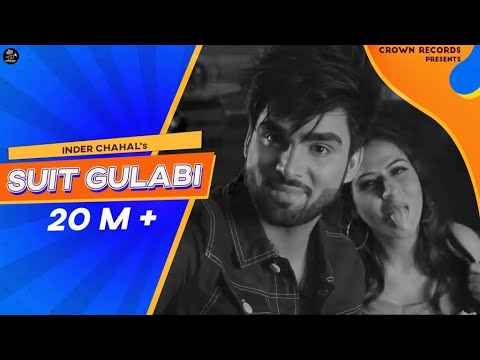 Video SUIT GULABI || INDER CHAHAL || FEAT SMAYRA || NEW PUNJABI SONG 2016 || CROWN RECRODS || download in MP3, 3GP, MP4, WEBM, AVI, FLV January 2017