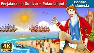 Download Video Perjalanan si Gulliver – Pulau Lilipu | Dongeng anak | Kartun anak | Dongeng Bahasa Indonesia MP3 3GP MP4
