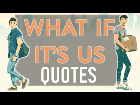 Cute quotes - What If It's Us Quotes by Becky Albertalli & Adam Silvera