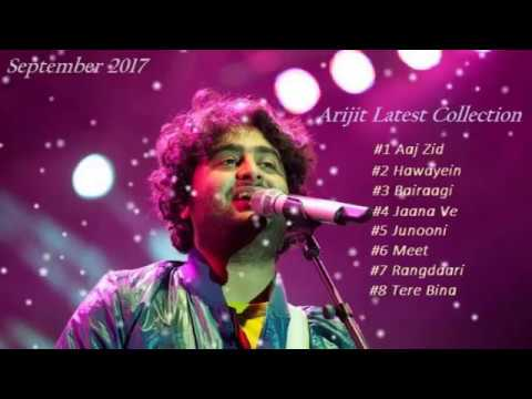 #3 Arijit Singh's Latest Songs Collection / Jukebox / September 2017