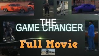 Nonton The Game Changer  2017  Gta V Movie   Full Movie Film Subtitle Indonesia Streaming Movie Download