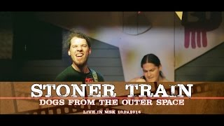 CSBR Live. Stoner Train - Dogs From The Outer Space (Jao Da 10.09.2016)