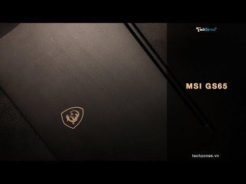 """MSI GS65 - chiếc laptop siêu khủng trong thân hình một """"siêu mẫu"""""""