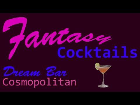 Dream Bar Episode 6: The Cosmopolitan