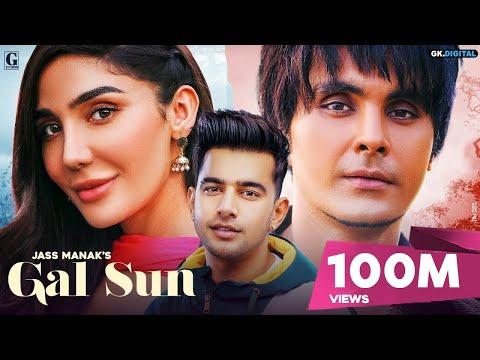 Gal Sun : Jass Manak (Full Song) Jayy Randhawa   Rajat Nagpal   Shooter Releasing 21 February