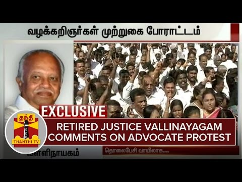Retired-Justice-Vallinayagam-comments-on-Advocate-Protest-at-Chennai-Thanthi-TV