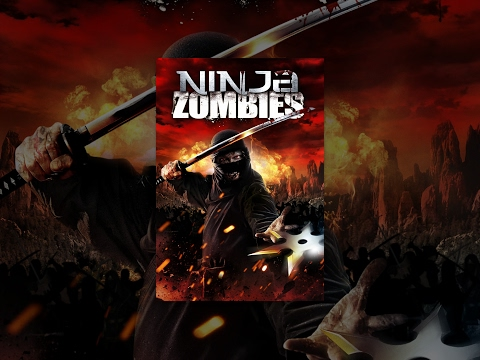 Ninja Zombies | Full Horror Movie (видео)