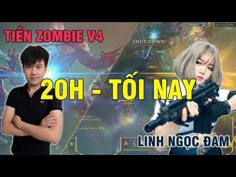 Tiền Zombie v4 và Linh Ngọc Đàm quẩy live