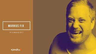 Markus Fix - Live @ Astral Music Concept x B12 Ibiza 2017