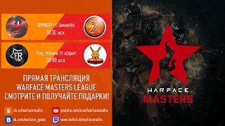 Warface Open Cup: Season 11. Masters League: тур 2-4