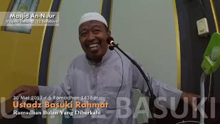 Masjid An-Nuur - Ustadz Basuki Rahmat - Ramadhan Bulan Yang Diberkahi
