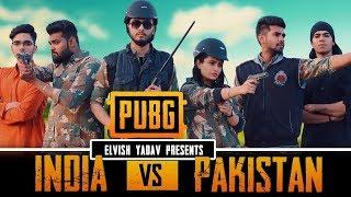 PUBG - INDIA VS PAKISTAN - ELVISH YADAV  / Nami Bihari