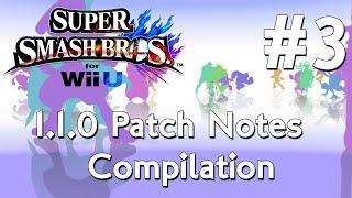 Super Smash Wii U 1.1.0 Patch Notes Compilation  3