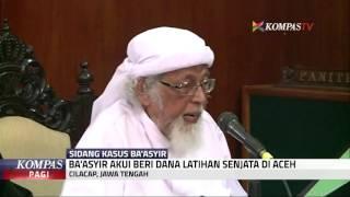 Video Ba'asyir Akui Beri Dana Latihan Senjata di Aceh MP3, 3GP, MP4, WEBM, AVI, FLV Agustus 2018
