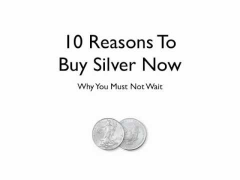 10 Reasons To Buy Silver Now: Don't Play This Game With Your Future