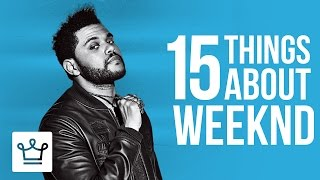 Video 15 Things You Didn't Know About The Weeknd MP3, 3GP, MP4, WEBM, AVI, FLV Desember 2018