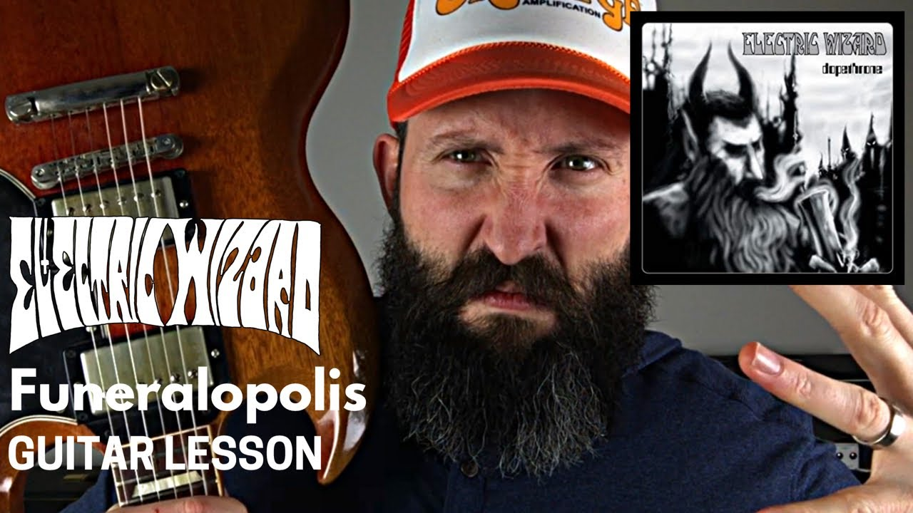 Electric Wizard Guitar Lesson – Funeralopolis