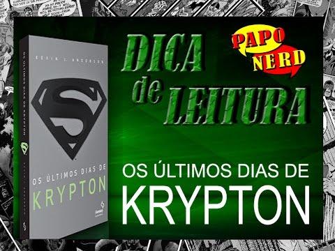 Dica de Leitura: Os Últimos Dias de Krypton | #PN.21