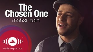 Video Maher Zain - The Chosen One | ماهر زين - المصطفى | Official Music Video MP3, 3GP, MP4, WEBM, AVI, FLV September 2019