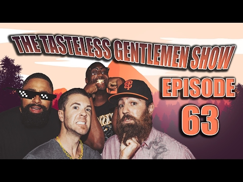 Story Time With The Tasteless Gentlemen Show – Episode 63