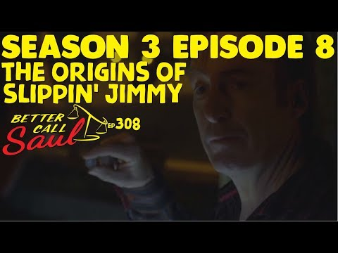 Better Call Saul - The Origins of Slippin' Jimmy Explained! (Season 3 Episode 8)