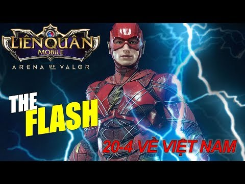 The Flash vị tướng DC tiếp theo sẽ ra mắt Liên quân mobile Việt Nam vào thứ 6 ngày 20 này - Thời lượng: 11:30.