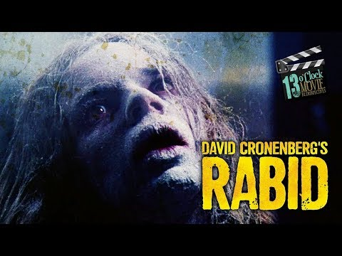 13 O'Clock Movie Retrospective: Rabid