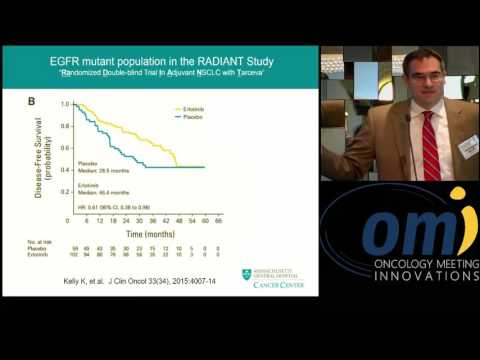 Role Of Targeted TKIs In Resected NSCLC - Christopher Azzoli