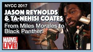 Video From Miles Morales to Black Panther - Jason Reynolds & Ta-Nehisi Coates - NYCC 2017 MP3, 3GP, MP4, WEBM, AVI, FLV Oktober 2017