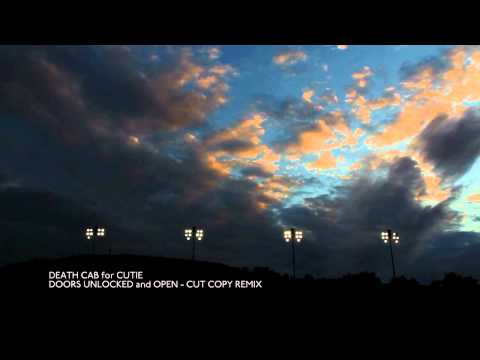 Death Cab for Cutie - Doors Unlocked And Open (Cut Copy Remix) [Official Audio]
