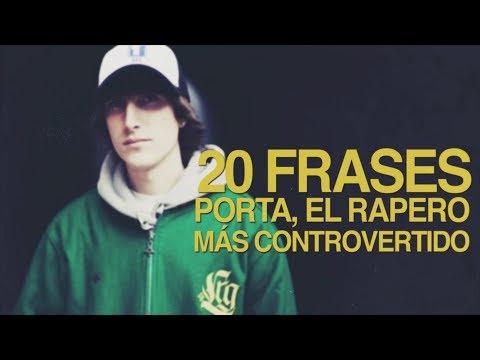 20 Frases de Porta, el rapero más controvertido